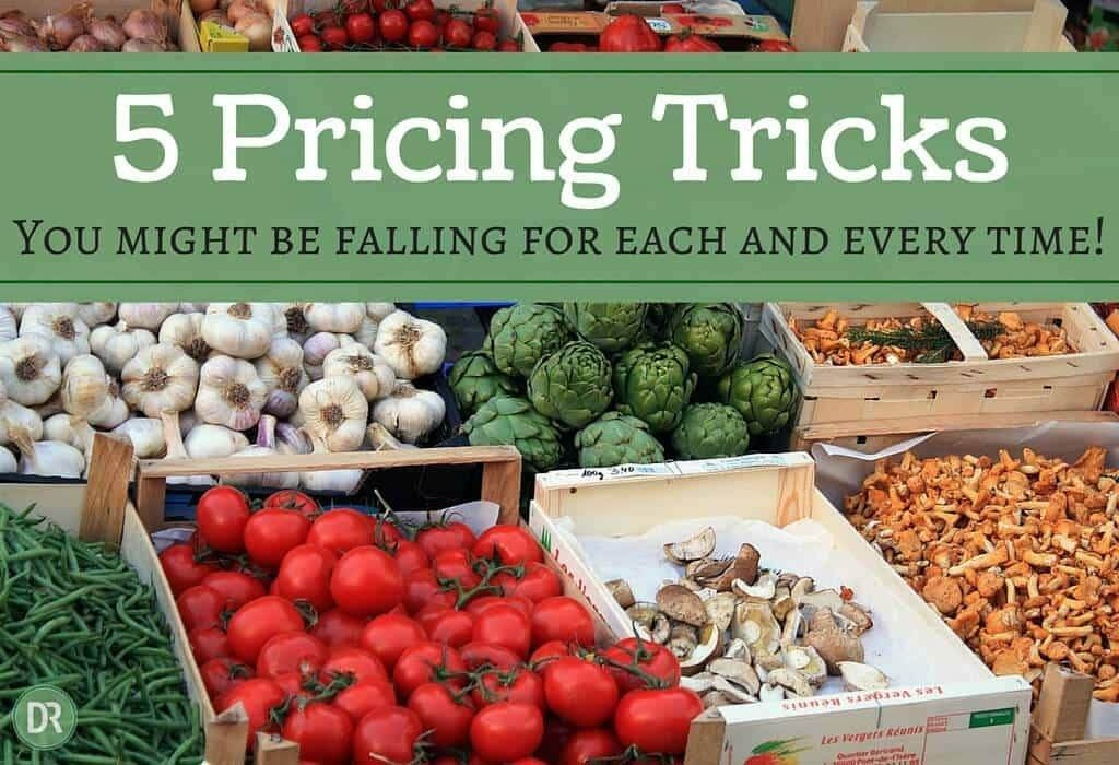 5 Pricing Tricks You Might Be Falling For Each and Every Time