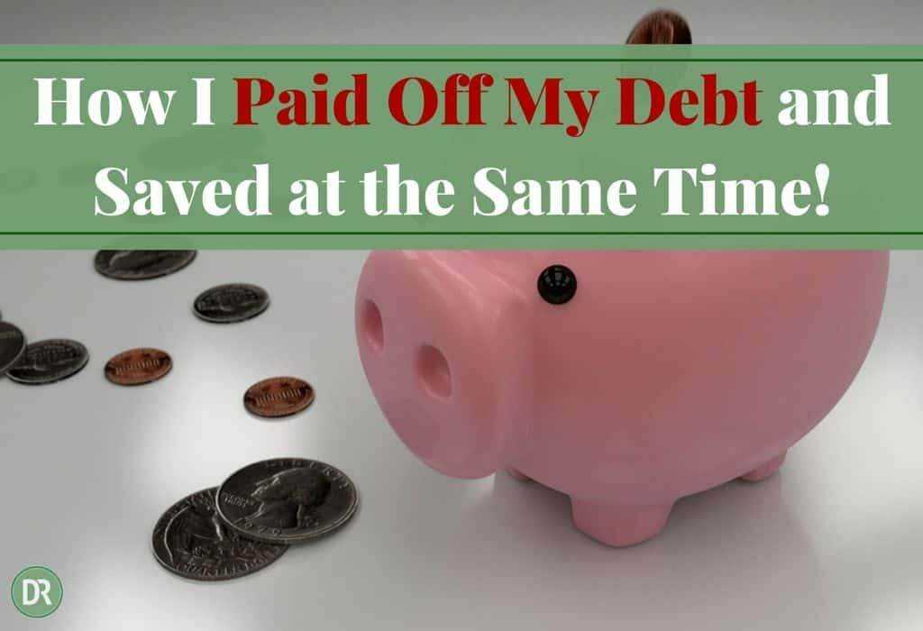 How you can pay off debt and save at the same time