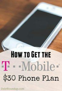 How to get the T-Mobile $30 Plan