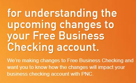 PNC is Ending Their Free Business Checking Accounts | Debt