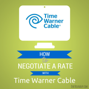 How to Negotiate Your Rate with Time Warner Cable