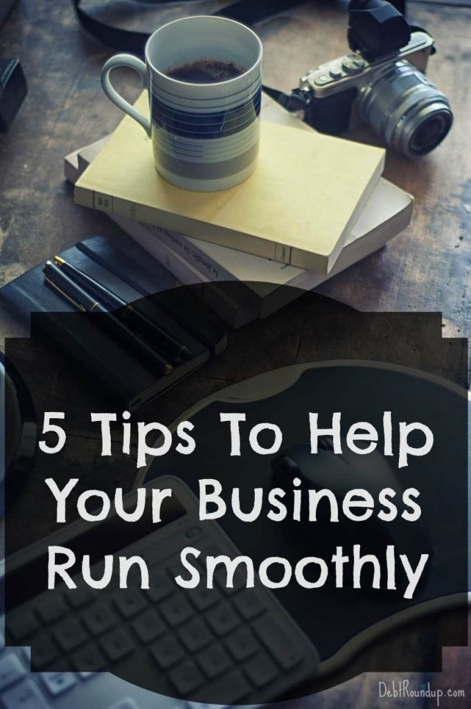 5 Tips to Help Your Business Run Smoothly