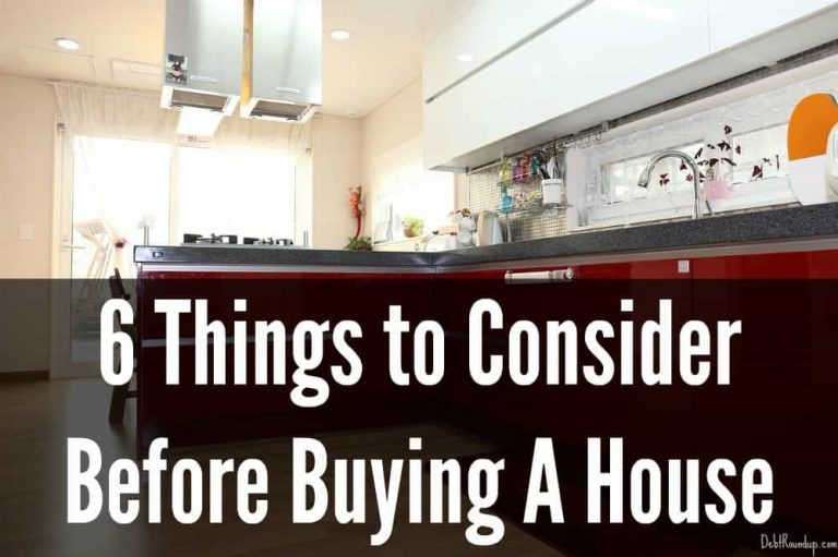 6 Things to Consider Before You Buy A House