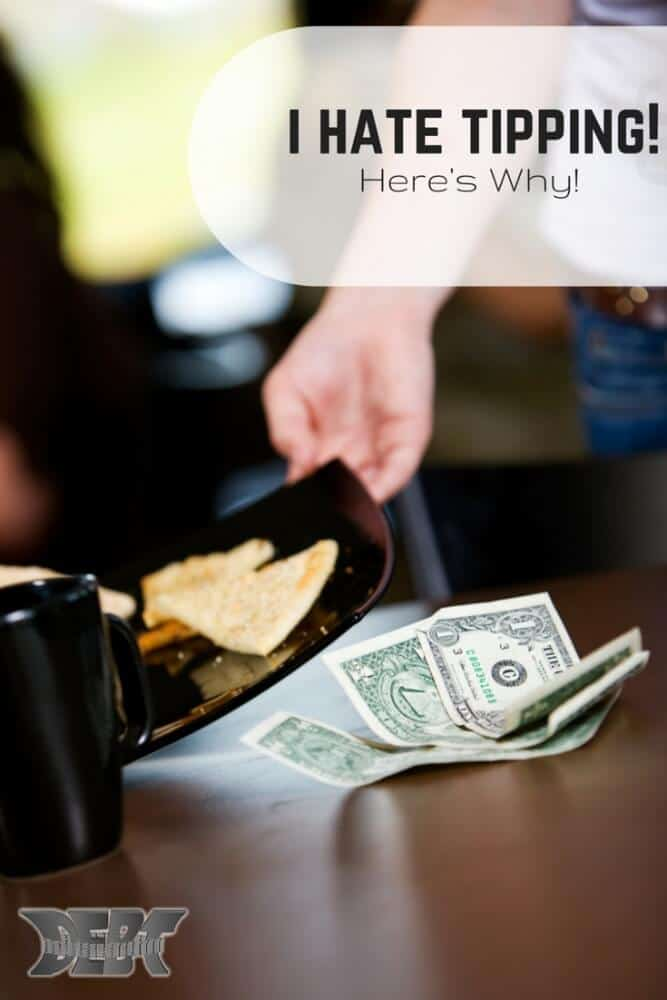 I Hate Tipping Here's Why
