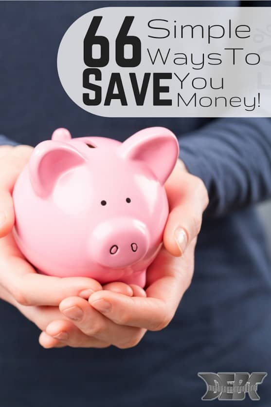 66 Simple Ways to Save You Money
