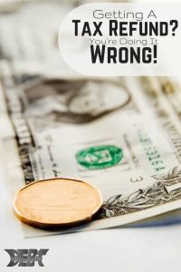 Getting a tax refund? You're doing it wrong!