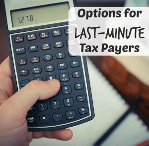 Last-Minute Tax Payer Options