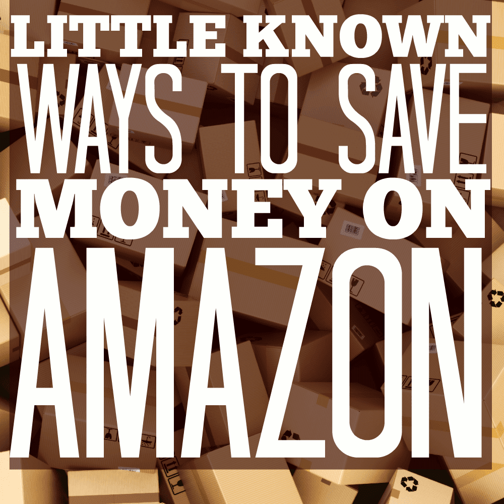 5 Little Known Ways To Save Money on Amazon