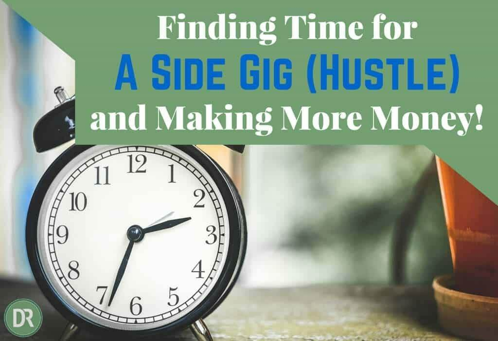 Finding time for a side gig and making more money
