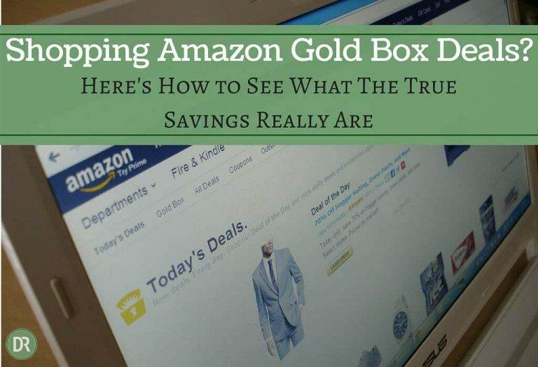How to Check the Real Savings on Amazon Gold Box Deals