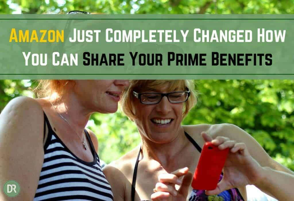 Amazon changed how you can share your prime benefits