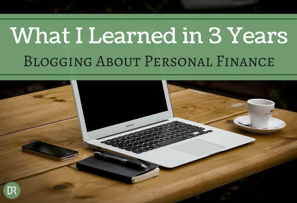 What I Learned in three years blogging about personal finance