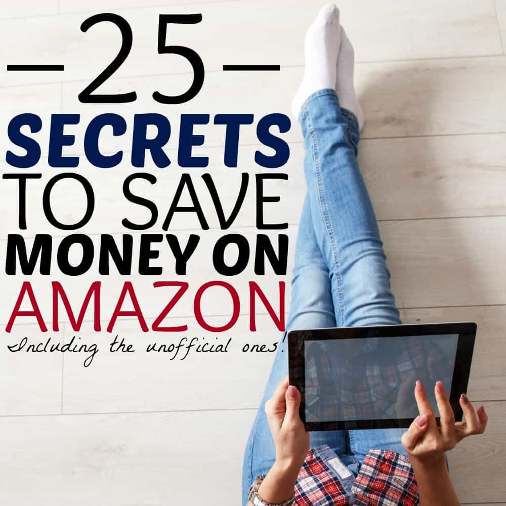 25 Secrets to Save Money on Amazon