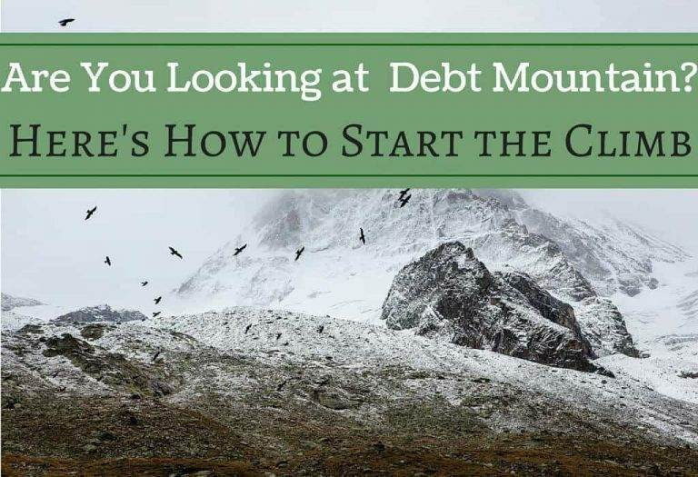 Are You Looking at Debt Mountain? Here's How to Start the Climb