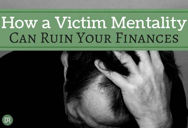 How A Victim Mentality Can Ruin Your Finances