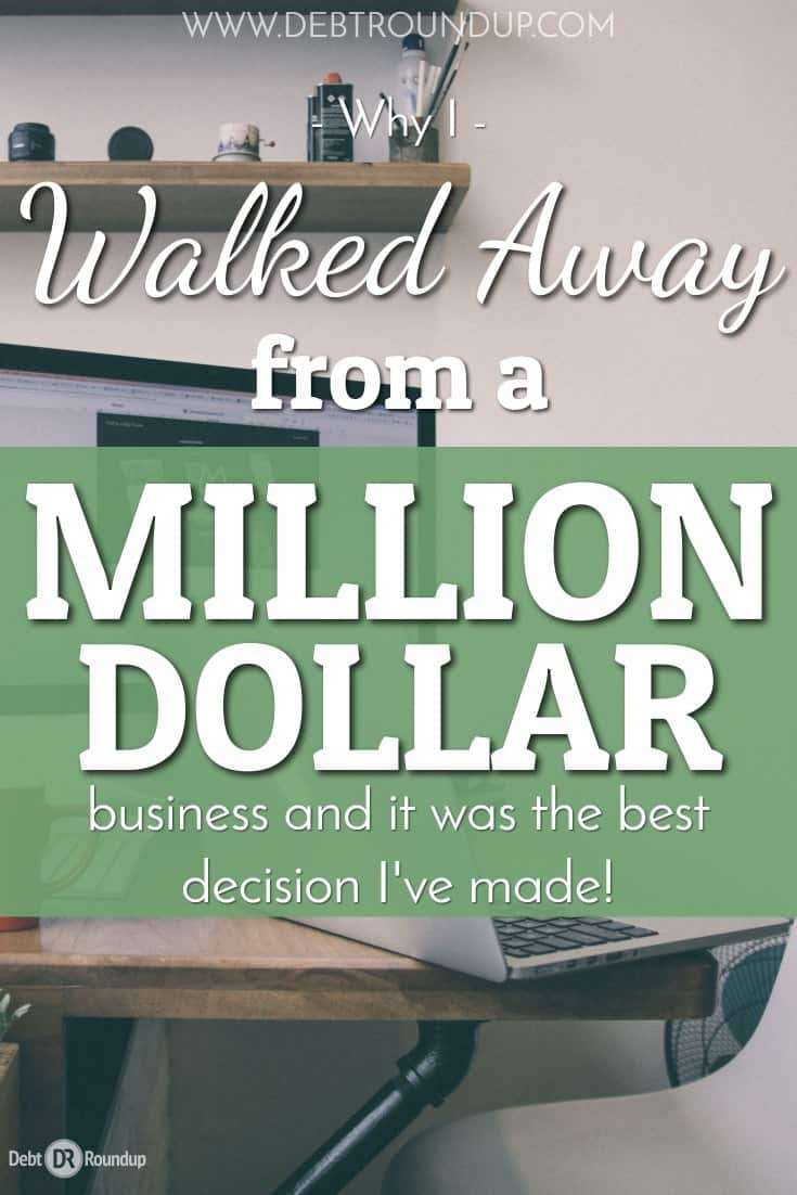 Why I Walked Away from a Million Dollar Business