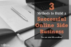 Build a successful online side business with these three methods