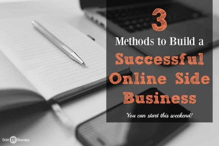 Build a Successful Online Side Business Using These Three Methods
