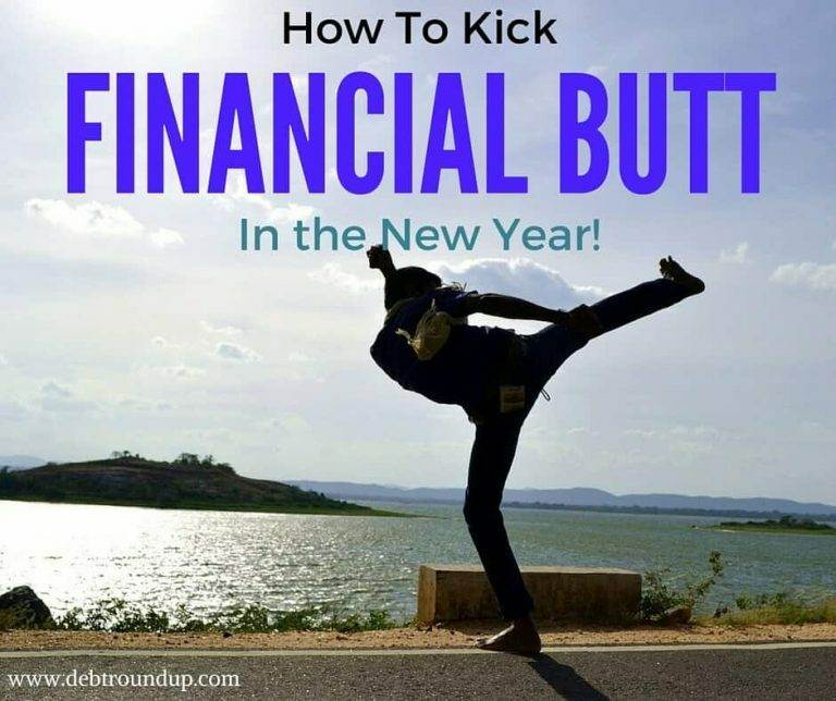 How to Kick Financial Butt in the New Year