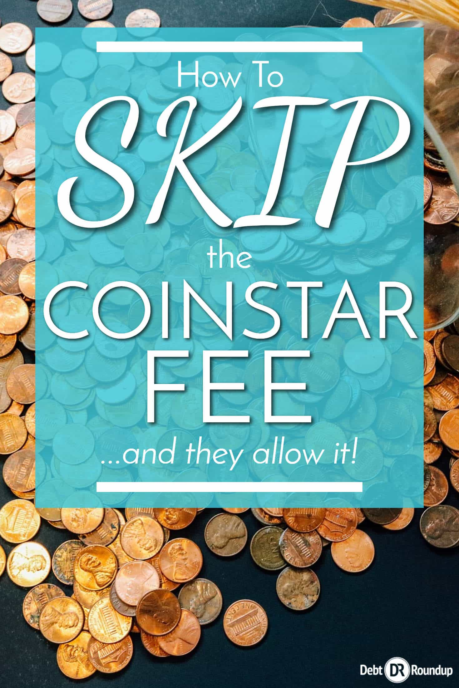 How to skip the coinstar fee the easy way