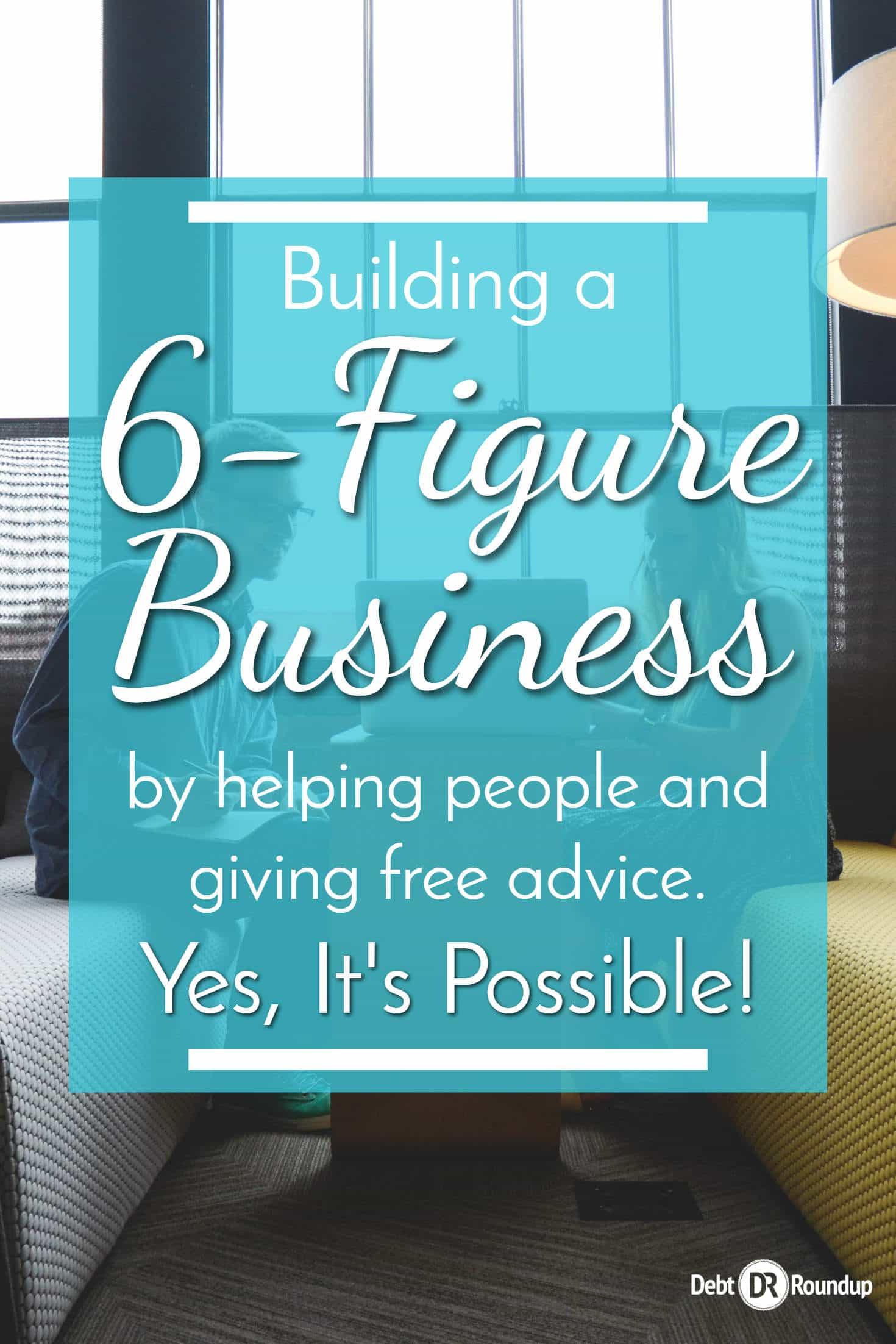 Creating a six-figure business by helping people
