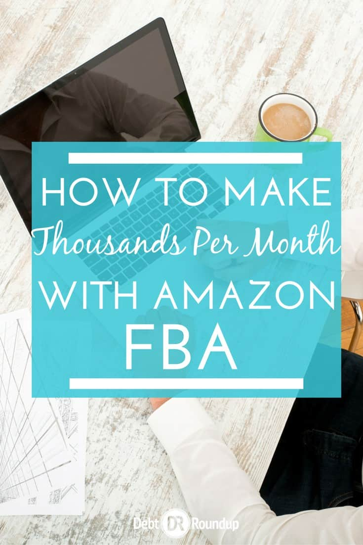 How to make thousands per month using Amazon FBA