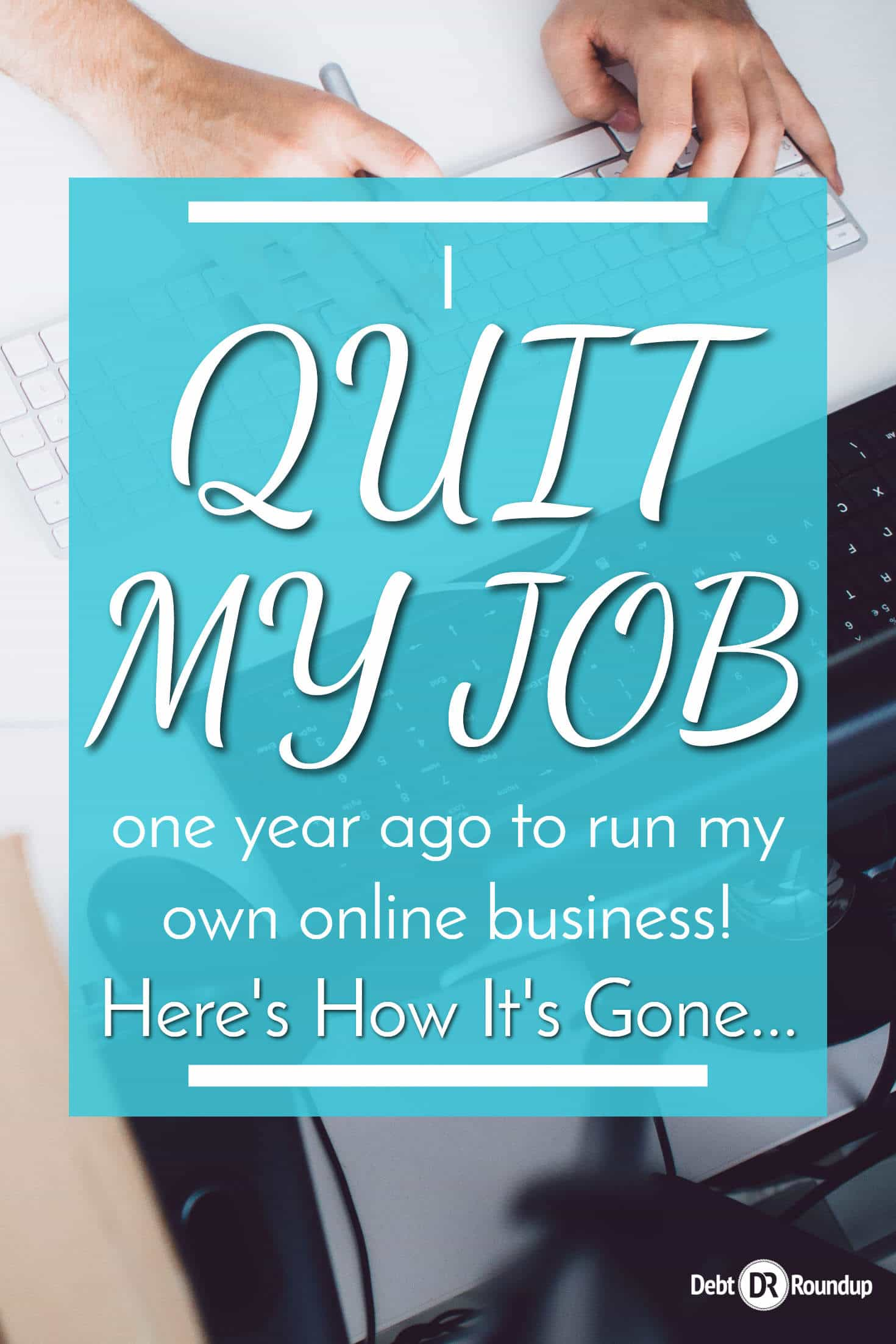 I quit my job to run my own business
