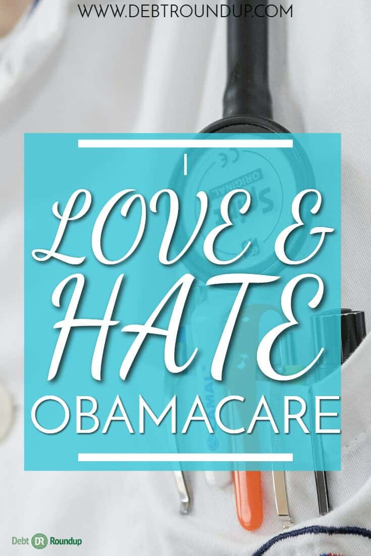 Why I have a love/hate relationship with Obamacare
