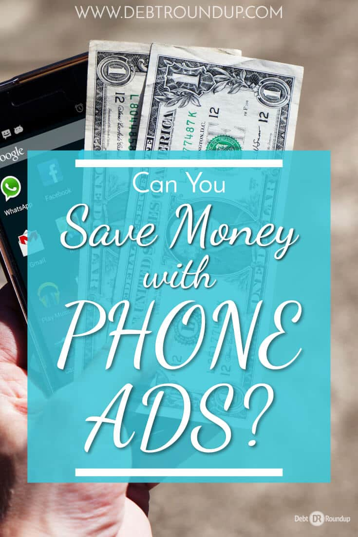 Would you allow ads on your phone to save money?