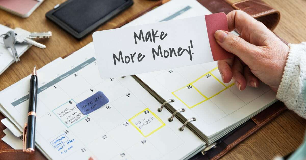 make more money reminder